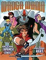 Manga Mania: How to Draw Japanese Comics