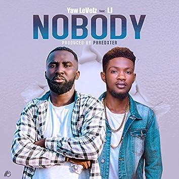 Nobody (feat. LJ)