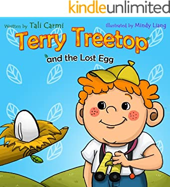 TERRY TREETOP AND THE LOST EGG (The Terry Treetop Series Book 1)