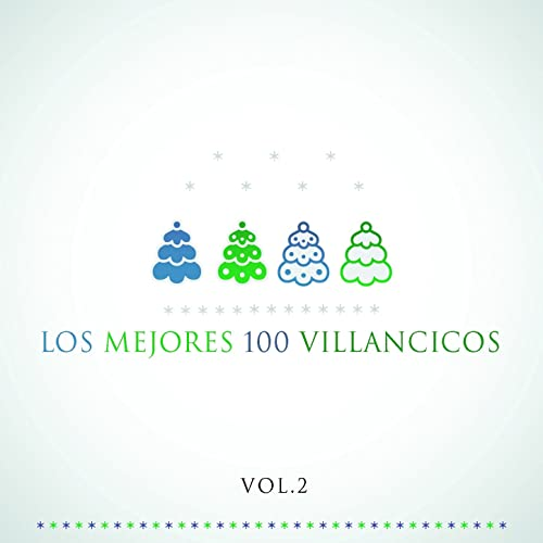 Los Mejores 100 Villancicos Vol. 2 by The Harmony Group & Tabor on ...