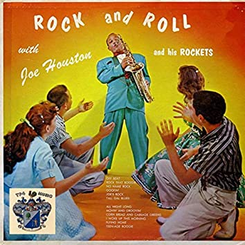 Rock and Roll with Joe Houston