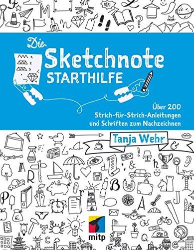 Die Sketchnote Starthilfe: Über 200 Strich-für-Strich-Anleitungen