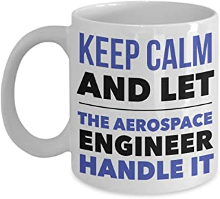 Best keep calm and let the aerospace engineer handle it Reviews