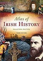 Atlas of Irish History by Sean Duffy(2012-06-22)
