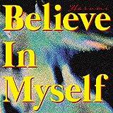 Believe In Myself / 遥海