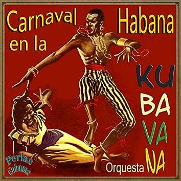 Perlas Cubanas: Carnaval en la Habana