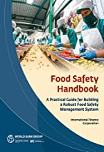 Food Safety Handbook: A Practical Guide for Building a Robust Food Safety Management System