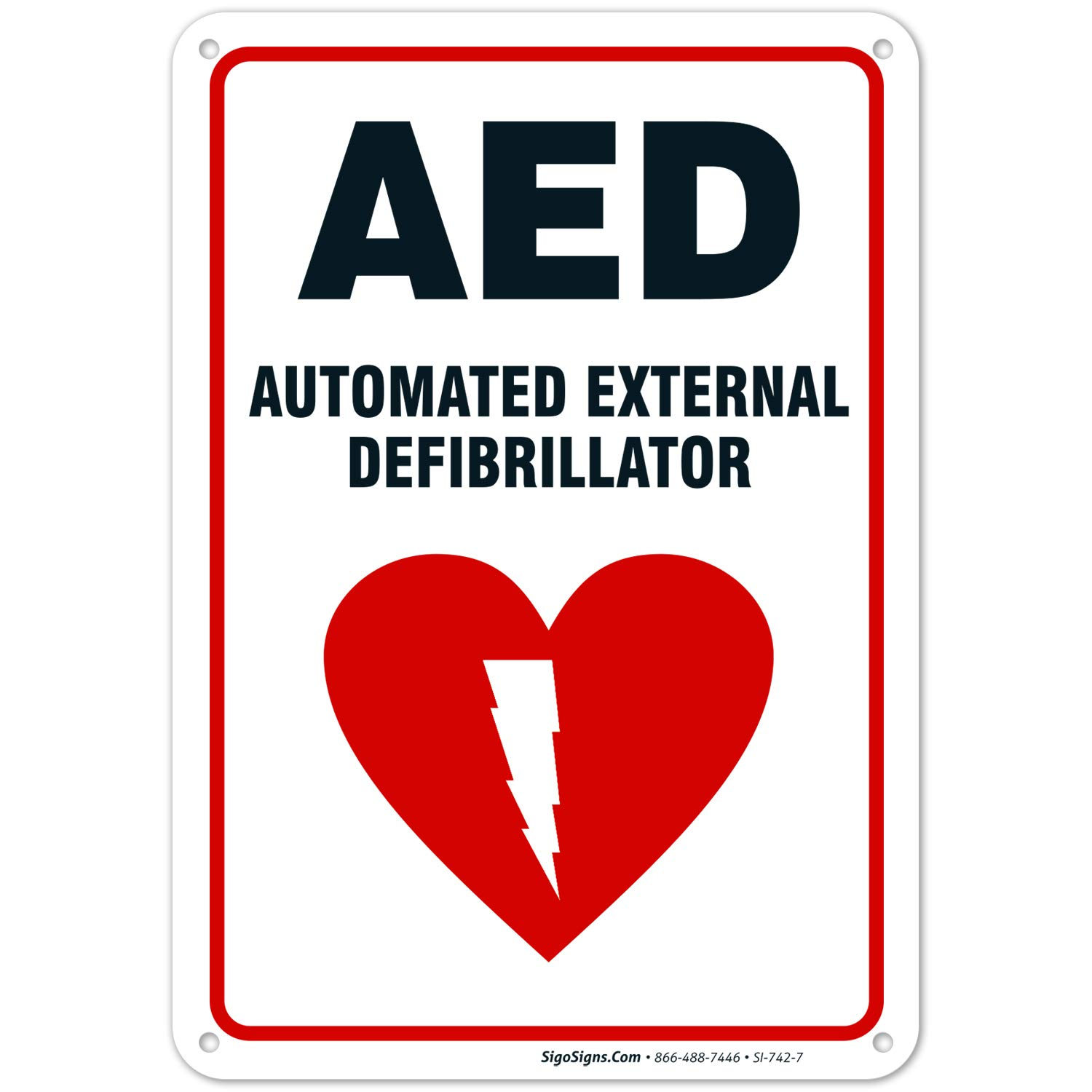 Aed Sign Automated External Defibrillator Sign 10x7 Rust Free Aluminum Weather Fade Resistant Easy Mounting Indoor Outdoor Use Made In Usa By Sigo Signs Amazon Ae Tools Home Improvement