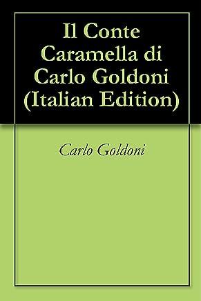 Il Conte Caramella di Carlo Goldoni