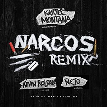 Narcos (Remix) [feat. Kevin Roldan & Nejo]