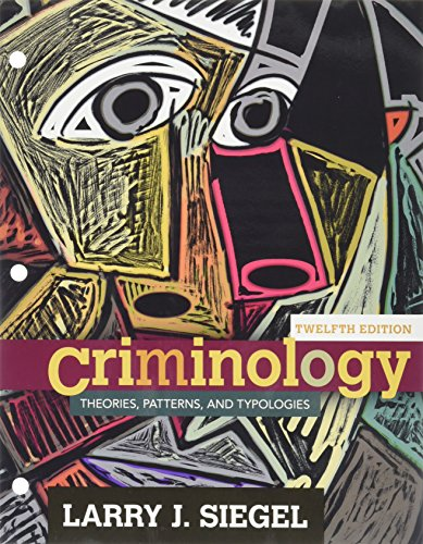 Bundle Criminology Theories Patterns And Typologies Loose Leaf Version 12th Mindtap Criminal Justice 1 Term 6 Months Printed Access Card