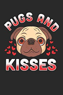 Pugs and Kisses: Dog Journal, College Ruled Lined Paper, 120 pages, 6 x 9
