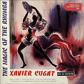 The Magic of the Rhumba (Original Album Plus Bonus Tracks 1954)