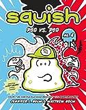 Squish #8: Pod vs. Pod (English Edition)