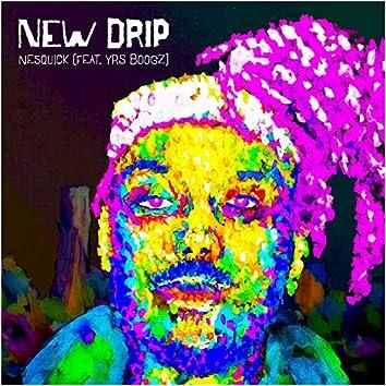 New Drip (feat. YRS Boogz)
