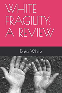WHITE FRAGILITY: A REVIEW