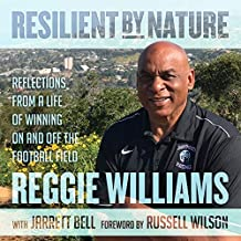 Resilient by Nature Lib/E: Reflections from a Life of Winning on and Off the Football Field