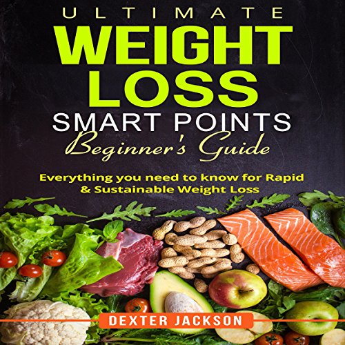 Ultimate Weight Loss Smart Points Beginner's Guide cover art