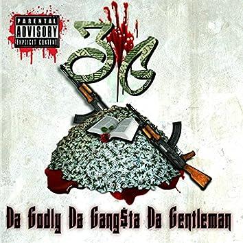 3G: Da Godly, Da Gang$ta & Da Gentleman