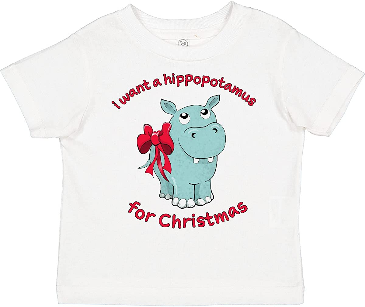 inktastic I Want a Hippopotamus for Christmas Toddler T-Shirt