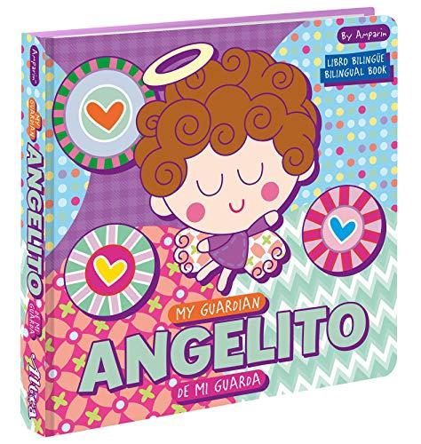 My Guardian Angelito / Angelito de mi guarda: Libros Bilingües Para Niños