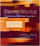 Stamp Works; Experiments and BASIC Stamp Source Code (Version 2.1)