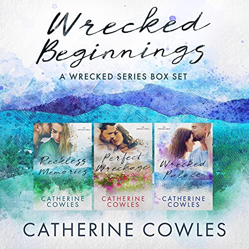Wrecked Beginnings Audiobook By Catherine Cowles cover art