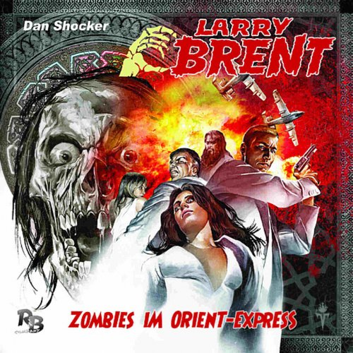 Zombies im Orient-Express (Larry Brent 2) audiobook cover art