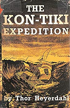 Hardcover The Kon-Tiki Expedition,by raft across the South Seas, trans. by F.H. Lyon Book