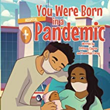 You Were Born in a Pandemic