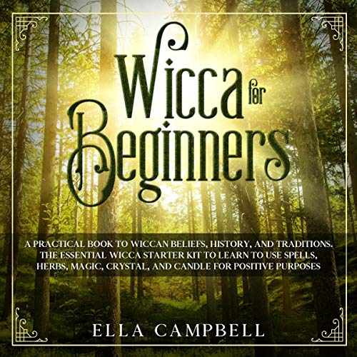 『Wicca for Beginners: A Practical Book to Wiccan Beliefs, History, and Traditions』のカバーアート