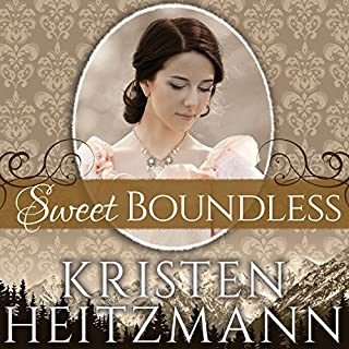 Sweet Boundless     Diamond of the Rockies Series, Book 2              By:                                                                                                                                 Kristen Heitzmann                               Narrated by:                                                                                                                                 Renée Chambliss                      Length: 10 hrs and 46 mins     47 ratings     Overall 4.8