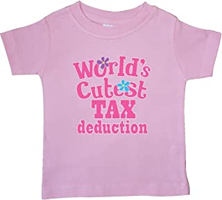 Tax Deduction Worlds Cutest Girls Baby T-Shirt