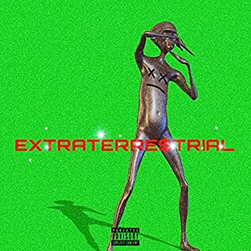 EXTRATERRE$TRAIL