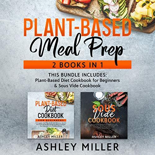 Couverture de Plant Based Meal Prep