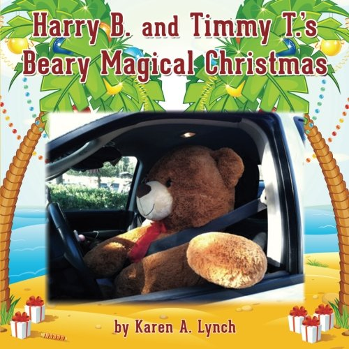 Harry B and Timmy T's Beary Magical Christmas