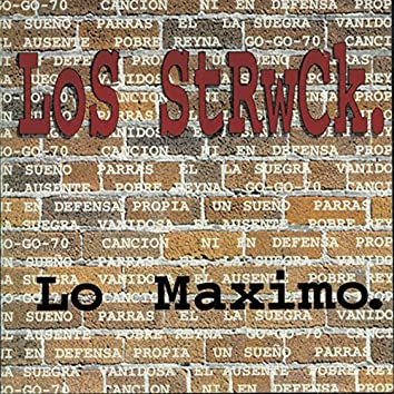Lo Maximo (The Best)