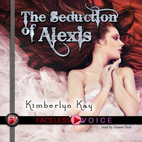 The Seduction of Alexis: Duane Dale Narration audiobook cover art