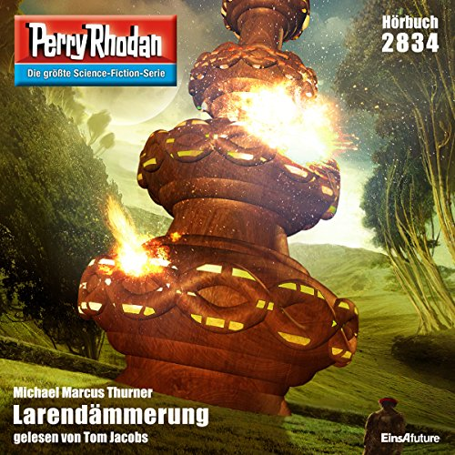 Larendämmerung     Perry Rhodan 2834              By:                                                                                                                                 Michael Marcus Turner                               Narrated by:                                                                                                                                 Tom Jacobs                      Length: 3 hrs and 6 mins     Not rated yet     Overall 0.0