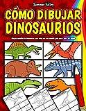Cómo Dibujar Dinosaurios: Aprender a dibujar Libro de dibujo guiado para niños, con una sencilla guía paso a paso para aprender a dibujar diferentes ... Edmontosaurus y más (Spanish Edition)