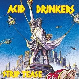 Strip Tease by Acid Drinkers (2009-03-17)