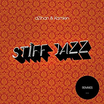 Stiff Jazz (Remixes)