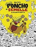 Poncho et Semelle, Tome 2 - La colère de l'Ouest