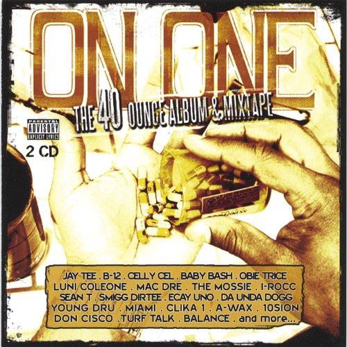 The 40 Ounce Album [Explicit]
