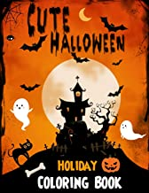 Cute Halloween Holiday Coloring book: Kawaii Halloween Holidays Spooky and Sweets Coloring Book for Teens and Adults