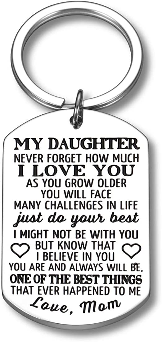 Inspirational Gifts to My Daughter from Large-scale sale Never Max 79% OFF Forge Keychain Mom