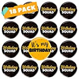 CORRURE 18pcs Birthday Button Pins 2.35' - Party Birthday Pins for the Whole Birthday Squad - Unisex Pinback Badge Crew Favors Supplies for 18th, 21st, 25th, 30th Birthday, Adults, Kids, Men or Women