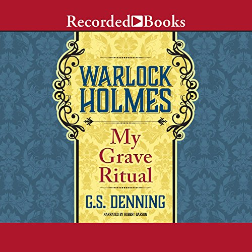 Warlock Holmes: My Grave Ritual audiobook cover art