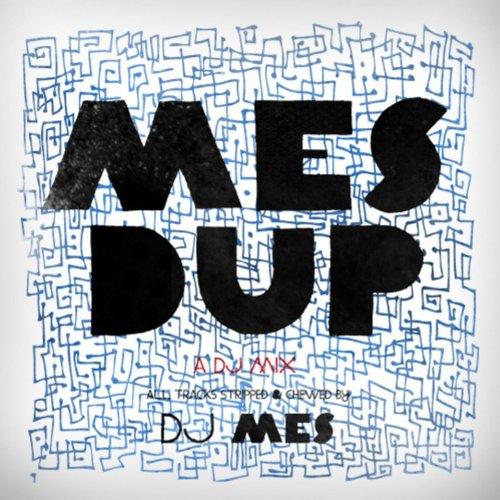 Mes Dup - Mixed By DJ Mes - Single