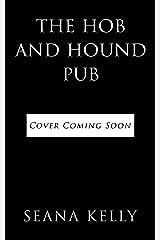 The Hob and Hound Pub (Sam Quinn Book 4) Kindle Edition